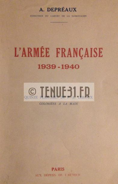 L'Armée Française 1939-1940. Albert Depréaux