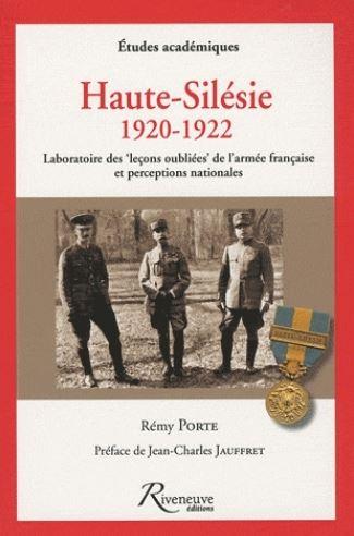 Haute-Silésie 1920 1922 Laboratoire des leçons oubliées de l'armée française et perceptions nationales