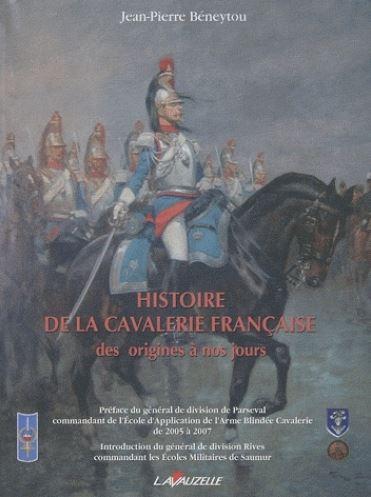 Histoire de la cavalerie des origines à nos jours