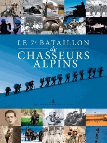 Le 7e bataillon de chasseurs alpins à Saint-Omer de l'Isère - Histoire et témoignages 1840-2015