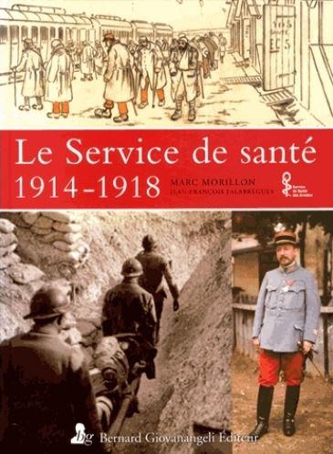 Le Service de santé, 1914-1918