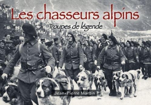 Les chasseurs alpins - Troupes de légende