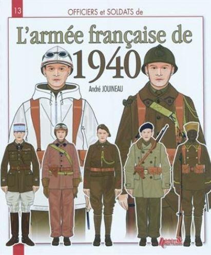 Officiers et soldats de l'armée française de 1940