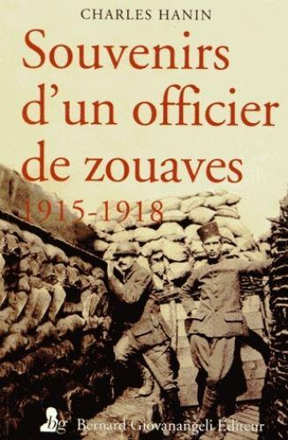 Souvenirs d'un officier de zouaves - 1915-1918
