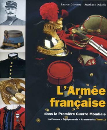 L'Armée française dans la Première Guerre mondiale 1