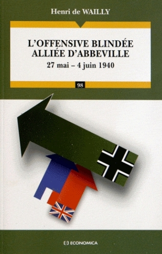 L'offensive blindée alliée d'Abbeville - 27 mai - 4 juin 1940