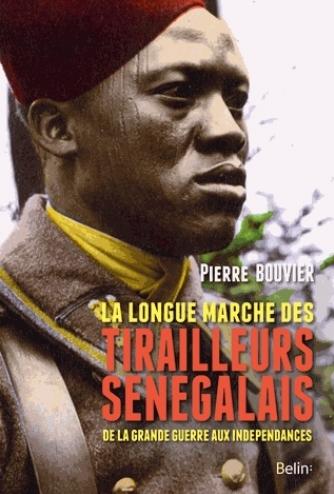 La longue marche des tirailleurs sénégalais
