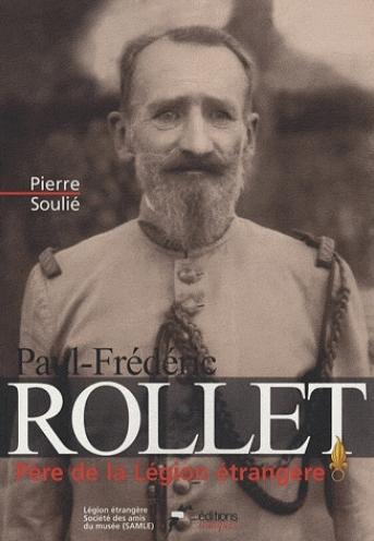 Paul-Frédéric Rollet - Père de la Légion étrangère