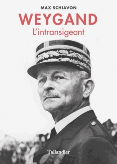 Weygand - L'intransigeant