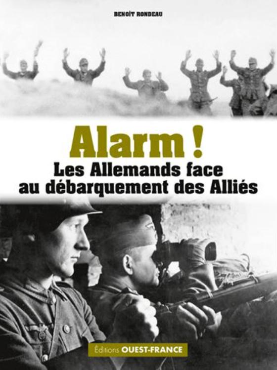 Alarm! Les Allemands face au débarquement des Alliés
