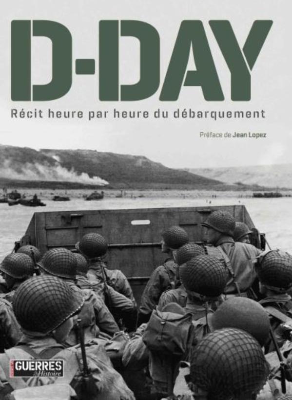 D-Day récit heure par heure du débarquement