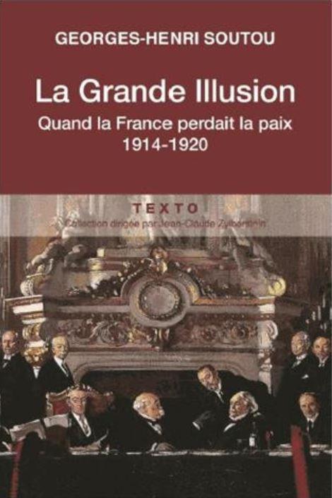 Livre histoire militaire : La grande illusion