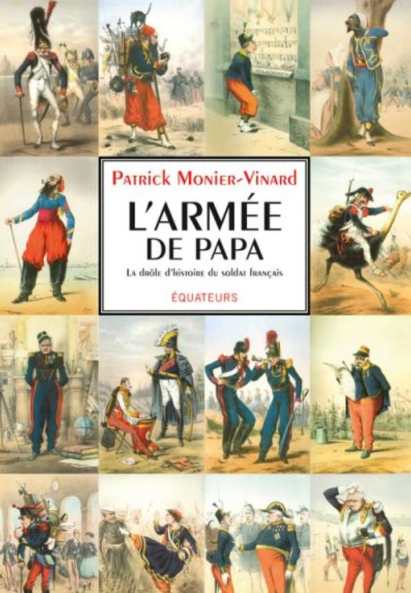 Livre histoire militaire: L'armée de papa