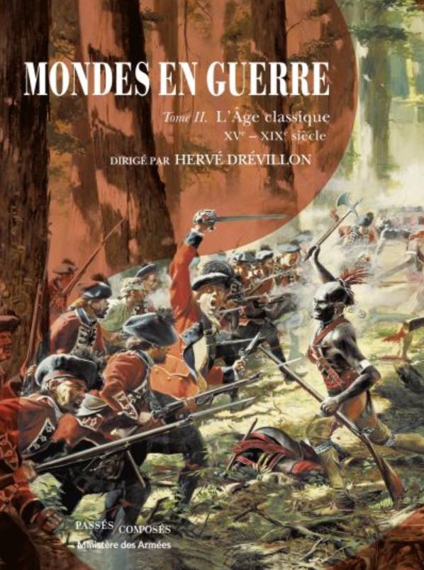 Livre histoire militaire: Mondes en guerre T2