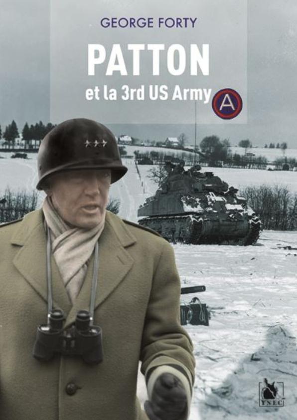 Livre histoire militaire: Patton et la 3rd US Army