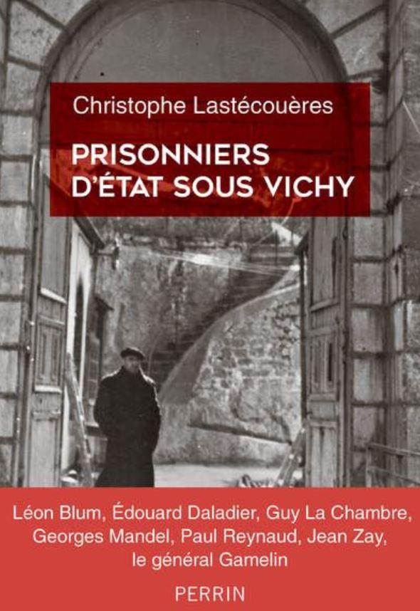 Livre histoire militaire : Prisonniers d'Etat sous Vichy