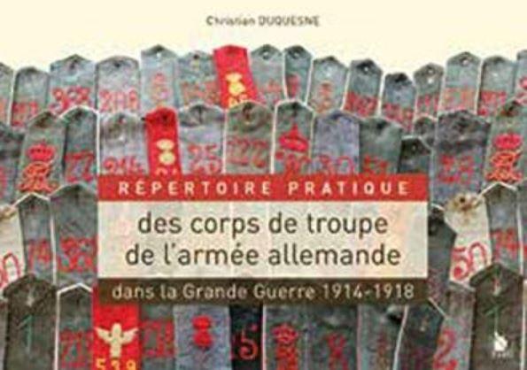 Livre histoire militaire: Répertoire des corps de troupe de l'armée allemande
