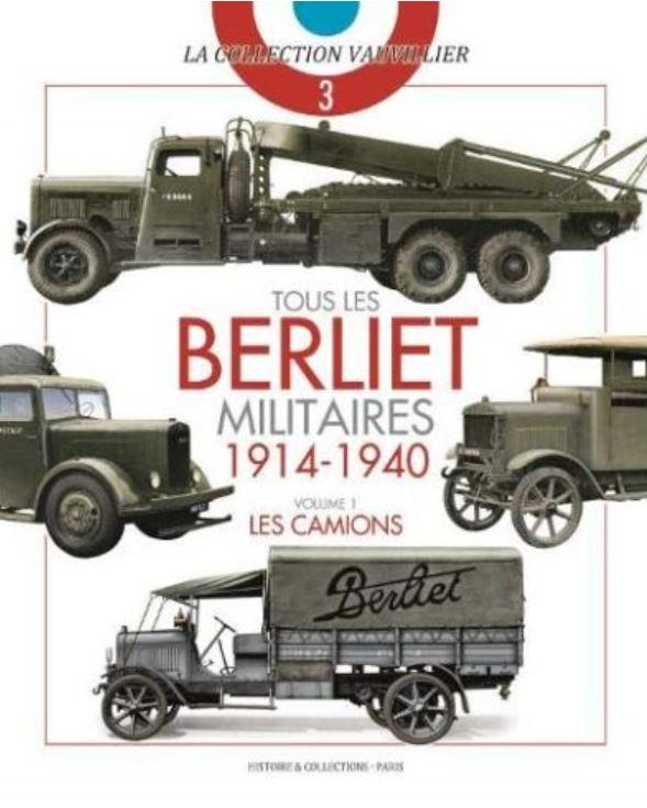 Livre histoire militaire : Tous les Berliets militaires