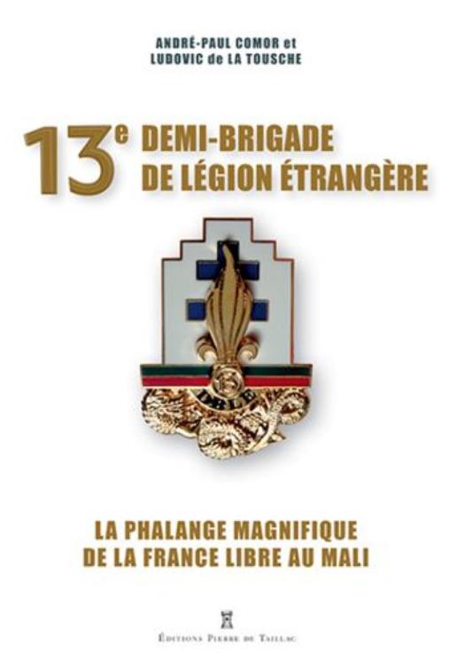 Livre histoire militaire: 13e DBLE