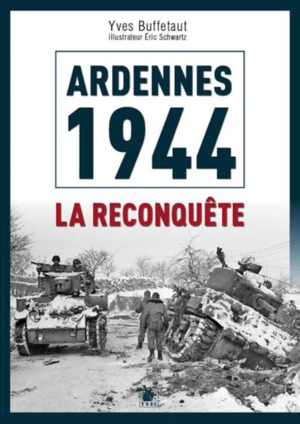 Livre histoire militaire: Ardennes 1944