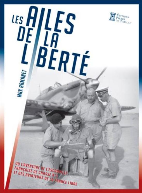 Livre histoire militaire: Les ailes de la Liberté