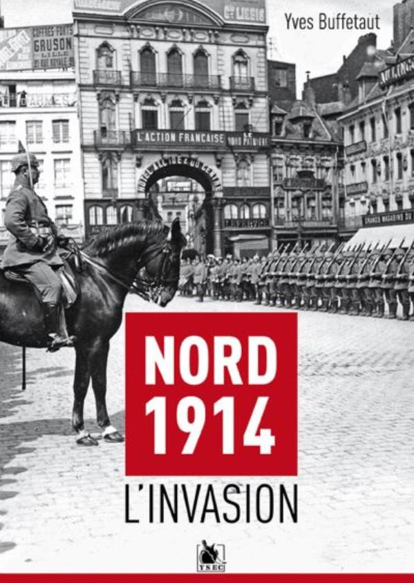 Livre histoire militaire: Nord 1914