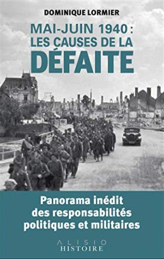 Mai-juin 1940 Les causes de la défaite