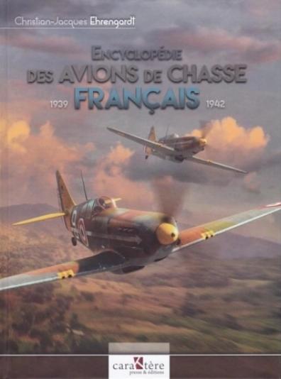 Encyclopédie des avions de chasse français1939-1942 39,90€