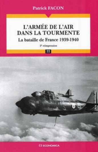 L'armée de l'air dans la tourmente - la bataille de france, 1939-1940 20€