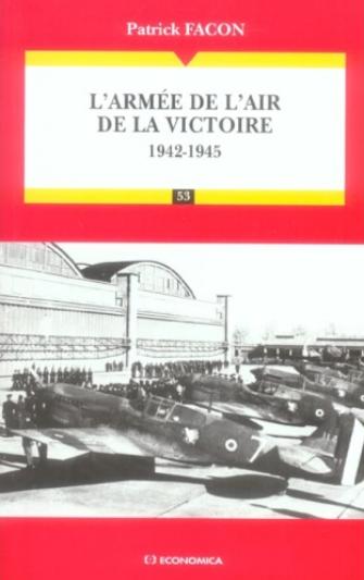 L'armee de l'air de la victoire, 1942-1945 20€